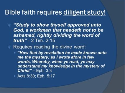 Bible+faith+requires+diligent+study!